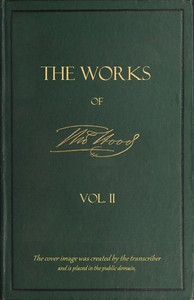 Cover of The Works of Thomas Hood; Vol. 02 (of 11) Comic and Serious, in Prose and Verse, With All the Original Illustrations
