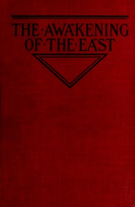 Cover of The Awakening of the East: Siberia—Japan—China