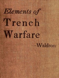 Elements of Trench Warfare