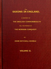 Cover of The Saxons in England, Volume 2 (of 2) A history of the English commonwealth till the period of the Norman conquest
