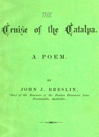 Cover of The Cruise of the Catalpa: A Poem