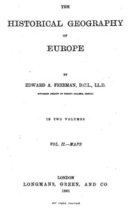 Cover of The Historical Geography of Europe, Vol. II, Maps