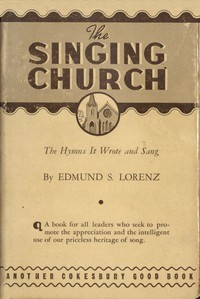 The Singing Church: The Hymns It Wrote and Sang