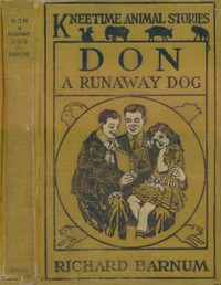 Don, a Runaway Dog: His Many Adventures