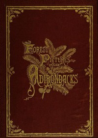 Cover of Forest Pictures in the Adirondacks