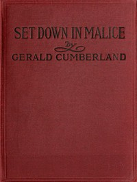 Cover of Set Down in Malice: A Book of Reminiscences