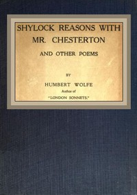 Shylock reasons with Mr. Chesterton, and other poems