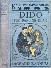 Cover of Dido, the Dancing Bear: His Many Adventures