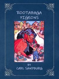 Cover of Rootabaga pigeons