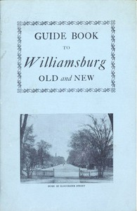 Guide Book to Williamsburg Old and New