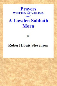 Cover of Prayers Written At Vailima, and A Lowden Sabbath Morn