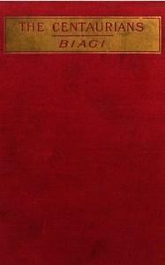 Cover of The Centaurians: a novel