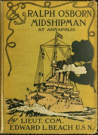 Ralph Osborn, Midshipman at Annapolis: A Story of Life at the U.S. Naval Academy