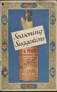 Cover of Seasoning Suggestions Revealing the Chef's Seasoning Secrets for Improving Over One Hundred and Fifty Dishes With Lea & Perrins' Sauce