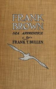Cover of Frank Brown, Sea Apprentice