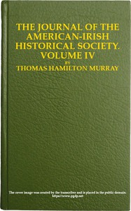 The Journal of the American-Irish Historical Society (Vol. IV)