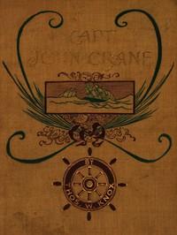 Cover of Captain John Crane, 1800-1815