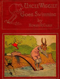 Uncle Wiggily Goes Swimming; Or, How the Frog Boys Surprised the Fox