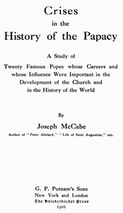 Cover of Crises in the History of the Papacy A study of twenty famous popes whose careers and whose influence were important in the development of the church and in the history of the world