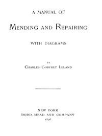 A Manual of Mending and Repairing; With Diagrams