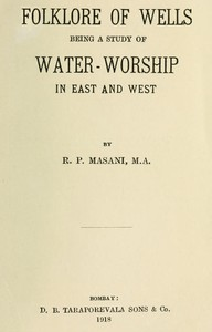 Cover of Folklore of Wells: Being a Study of Water-Worship in East and West