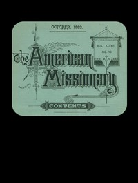 The American Missionary — Volume 37, No. 10, October, 1883