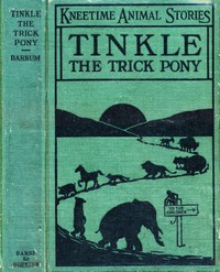 Tinkle, the Trick Pony: His Many Adventures