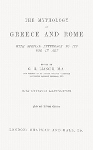 Cover of The Mythology of Greece and Rome, With Special Reference to Its Use in Art