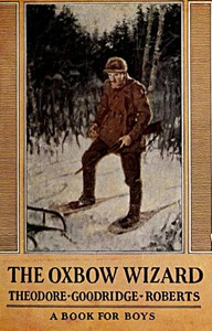 Cover of The Oxbow Wizard