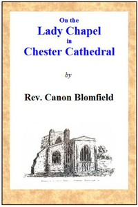 Cover of On the Lady Chapel in Chester Cathedral