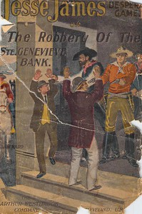 Jesse James' Desperate Game; Or, The Robbery of the Ste. Genevieve Bank