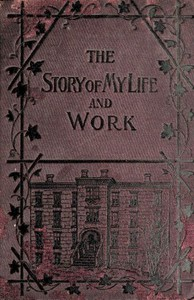 Cover of The Story of My Life and Work