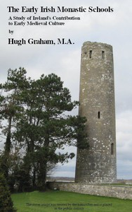 Cover of The Early Irish Monastic SchoolsA study of Ireland's contribution to early medieval culture