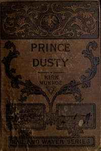 Cover of Prince Dusty: A Story of the Oil Regions