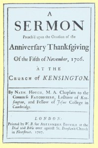 A Sermon Preach'd upon the Occasion of the Anniversary Thanksgiving of the Fifth of November, 1706at the Church of Kensington