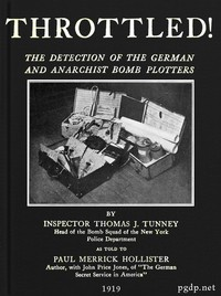 Cover of Throttled! The Detection of the German and Anarchist Bomb Plotters