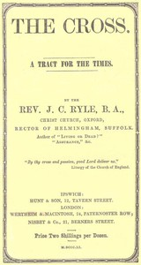 Cover of The Cross: A Tract for the Times