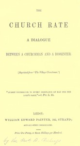 Cover of The Church Rate: A Dialogue Between a Churchman and a Dissenter