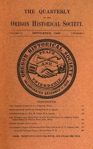 The Quarterly of the Oregon Historical Society (Vol. I, No. 3)
