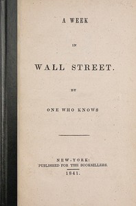 Cover of A Week in Wall Street By One Who Knows