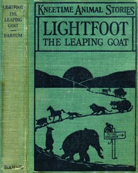 Lightfoot, the Leaping Goat: His Many Adventures