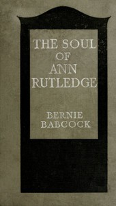 Cover of The Soul of Ann Rutledge: Abraham Lincoln's Romance