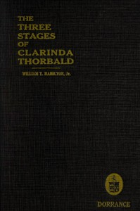 Cover of The Three Stages of Clarinda Thorbald