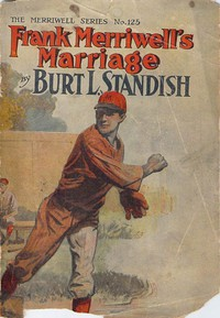 Cover of Frank Merriwell's Marriage; Or, Inza's Happiest Day