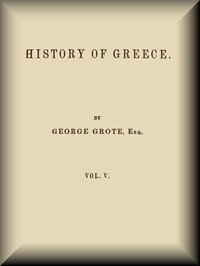 History of Greece, Volume 05 (of 12)