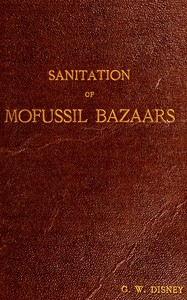 Sanitation of Mofussil Bazaars