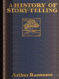 Cover of A History of Story-telling: Studies in the development of narrative