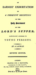 Cover of An Earnest Exhortation to a Frequent Reception of the Holy Sacrament of the Lord's Supper Particularly Addressed to Young Persons