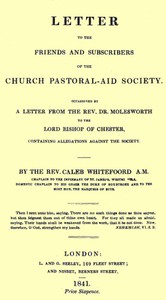 Letter to the Friends and Subscribers of the Church Pastoral-Aid Societyoccasioned by a letter from the Rev. Dr. Molesworth