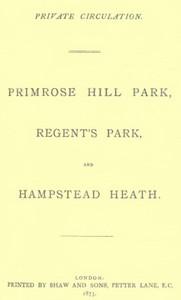 Primrose Hill Park, Regent's Park, and Hampstead Heath